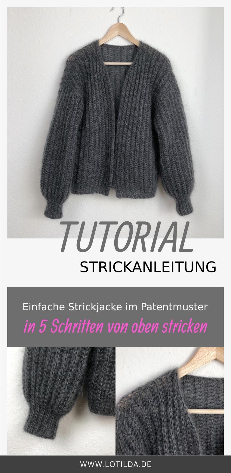 Tutorial Strickanleitung Einfache Strickjacke im Patentmuster in 5 Schritten von oben stricken